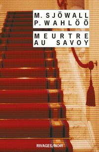Meurtre au Savoy | Sjöwall, Maj (1935-2020). Auteur