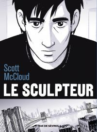 Le sculpteur - Nouvelle édition | McCloud, Scott (1960-....). Auteur
