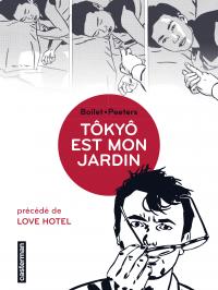 Tôkyô est mon jardin | Boilet, Frédéric (1960-....). Auteur