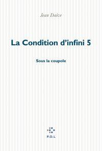 La Condition d'infini 5