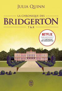 La chronique des Bridgerton (Tomes 7 & 8) | Quinn, Julia. Auteur