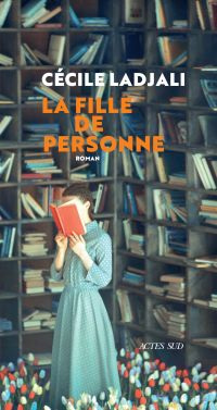 La fille de Personne | Ladjali, Cécile. Auteur