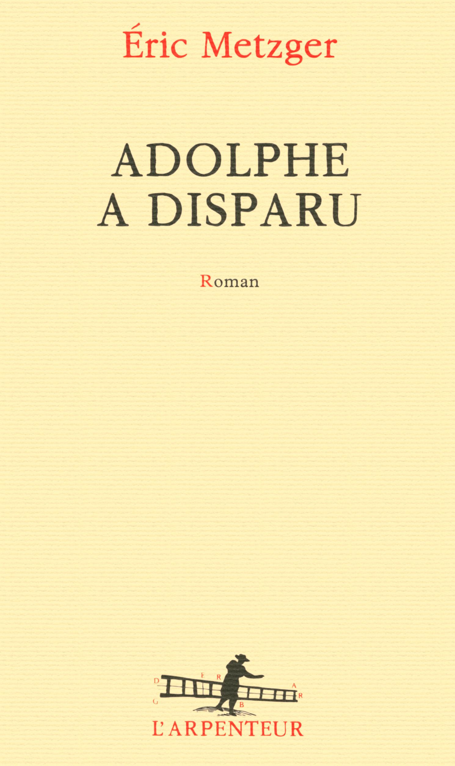 Adolphe a disparu