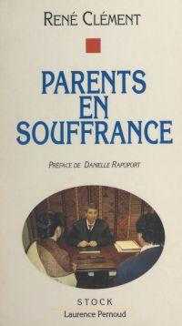 Parents en souffrance