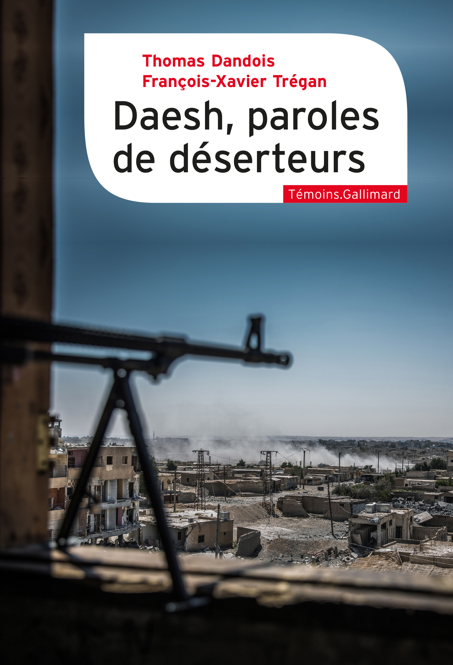 Daesh, paroles de déserteurs