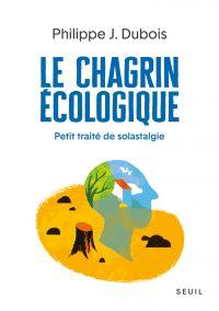 Le Chagrin écologique