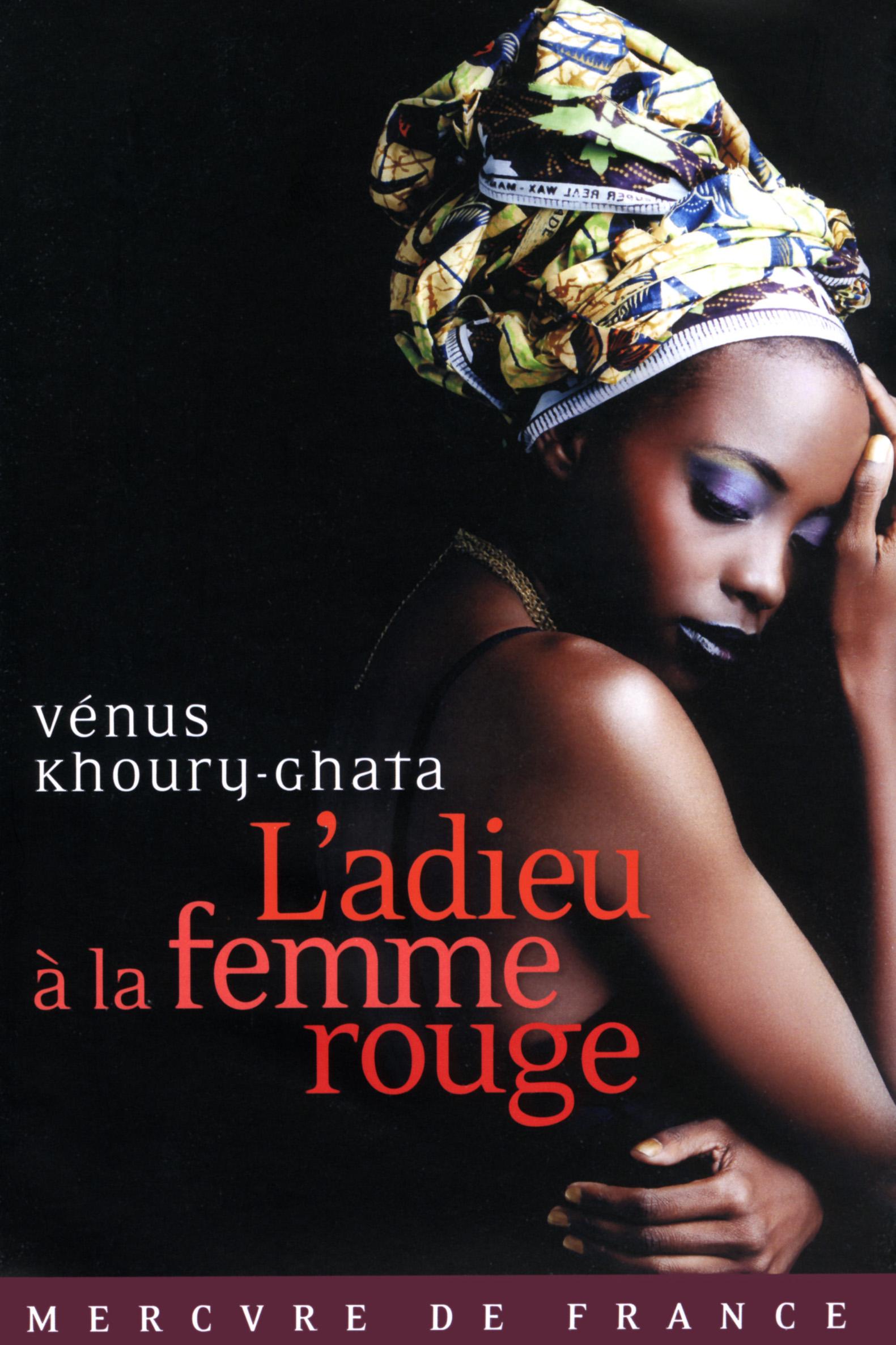 L'adieu à la femme rouge | Khoury-Ghata, Vénus