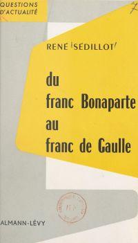 Du franc Bonaparte au franc...