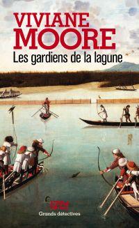 Les gardiens de la lagune | Moore, Viviane (1960-....). Auteur