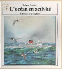 L'océan en activité