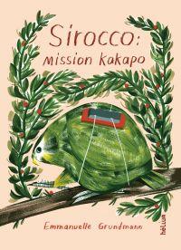 Sirocco : mission kakapo