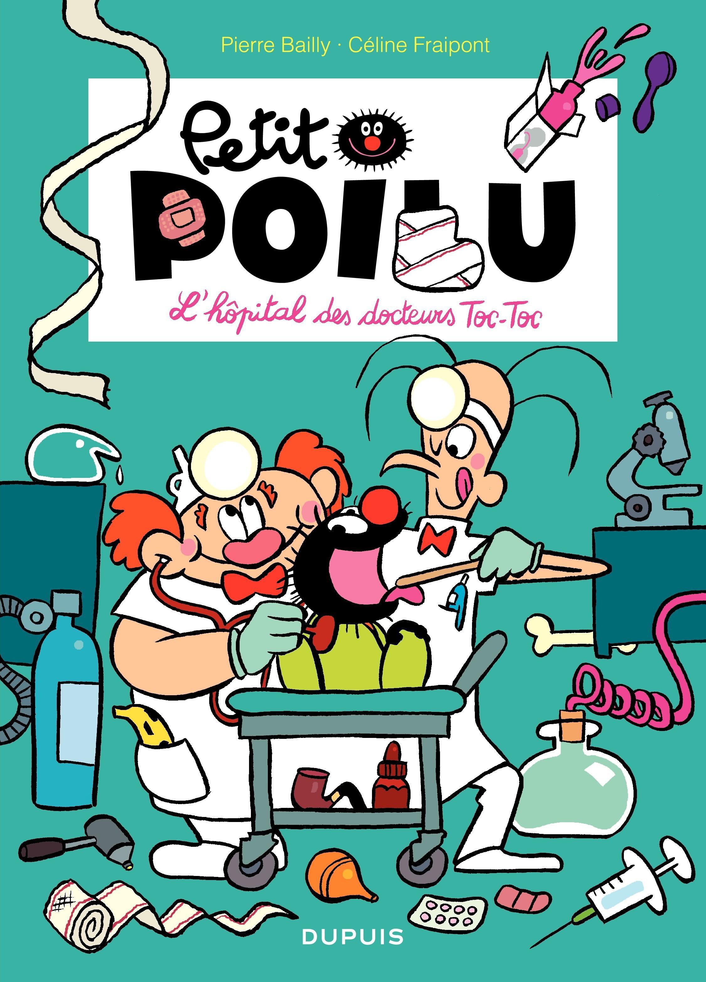 Petit Poilu – tome 11 - L'hôpital des docteurs Toc - Toc