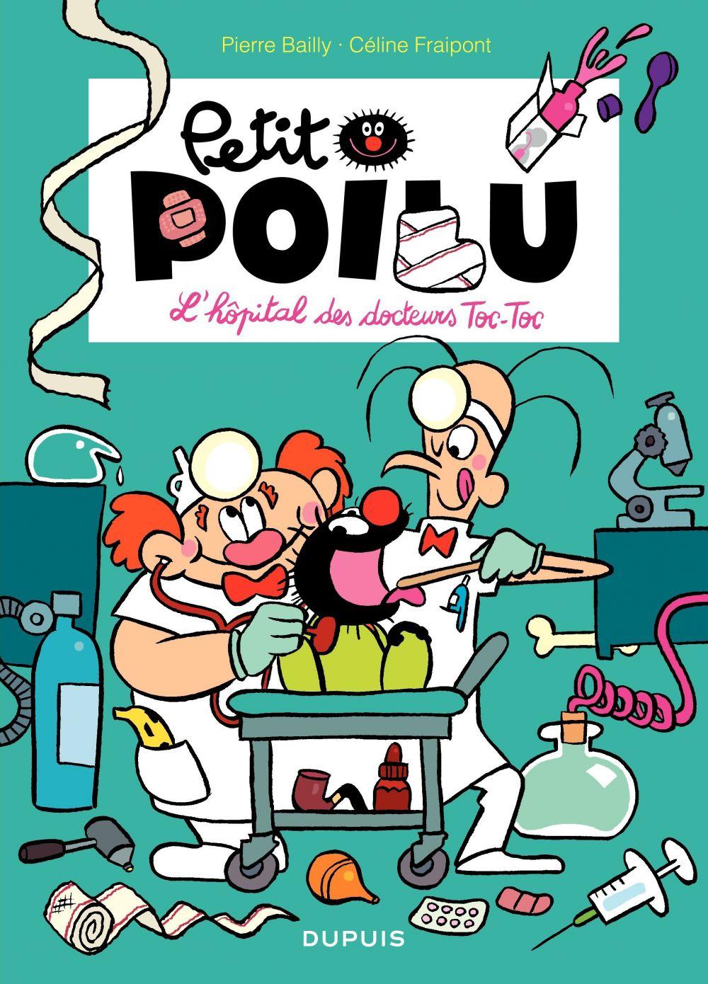 Petit Poilu – tome 11 - L'hôpital des docteurs Toc - Toc | Bailly, . Illustrateur