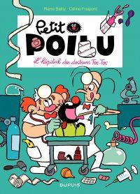 Petit Poilu. Volume 11, L'hôpital des docteurs Toc-Toc