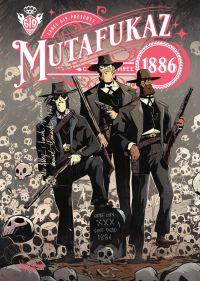 Mutafukaz 1886 - Chapitre 3