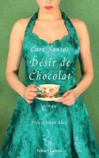 Désir de chocolat | SANTOS, Care. Auteur