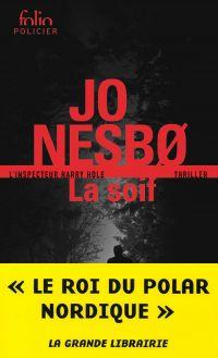 La Soif | Nesbo, Jo. Auteur
