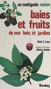 Baies et fruits de nos bois...