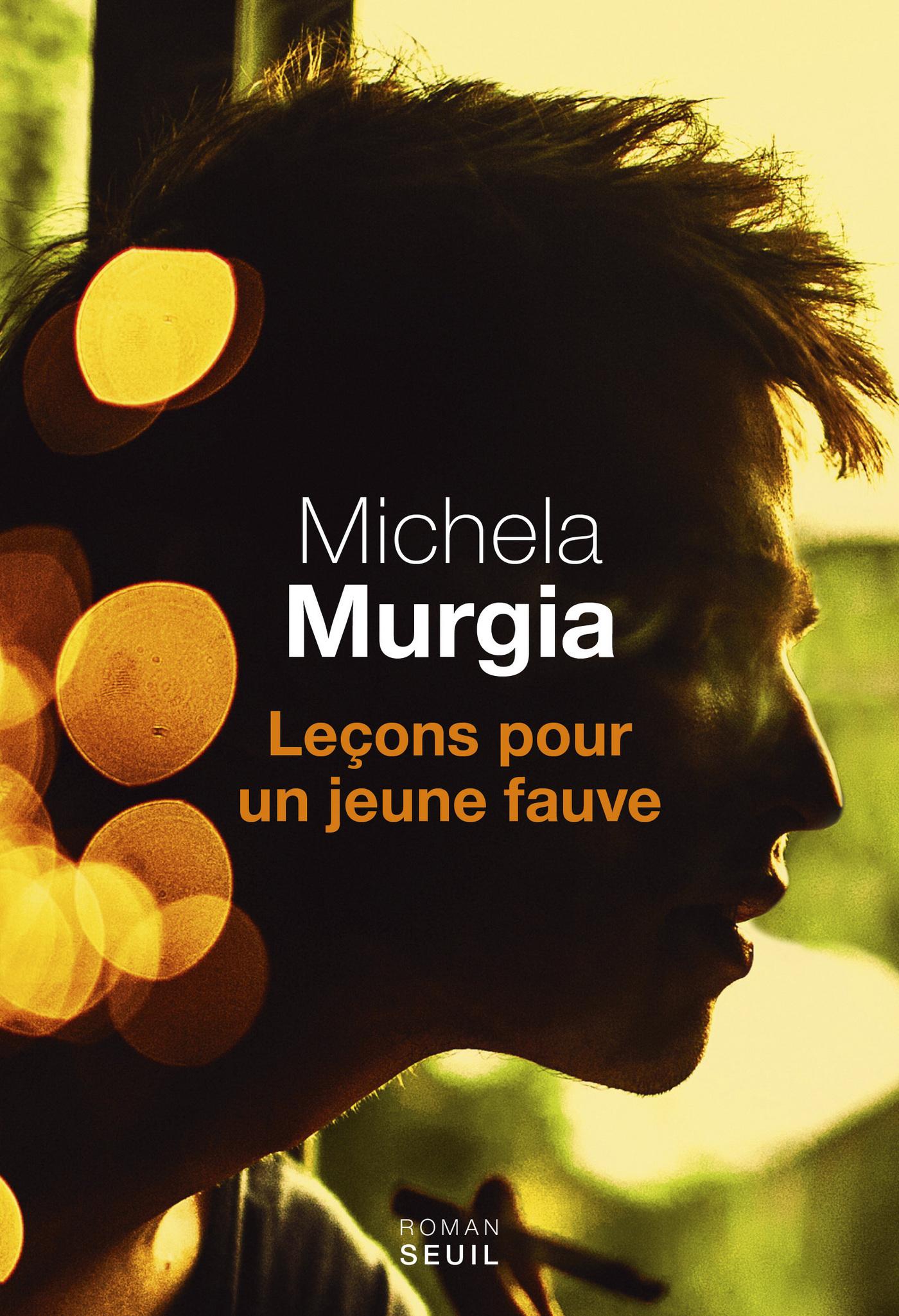 Leçons pour un jeune fauve | Murgia, Michela