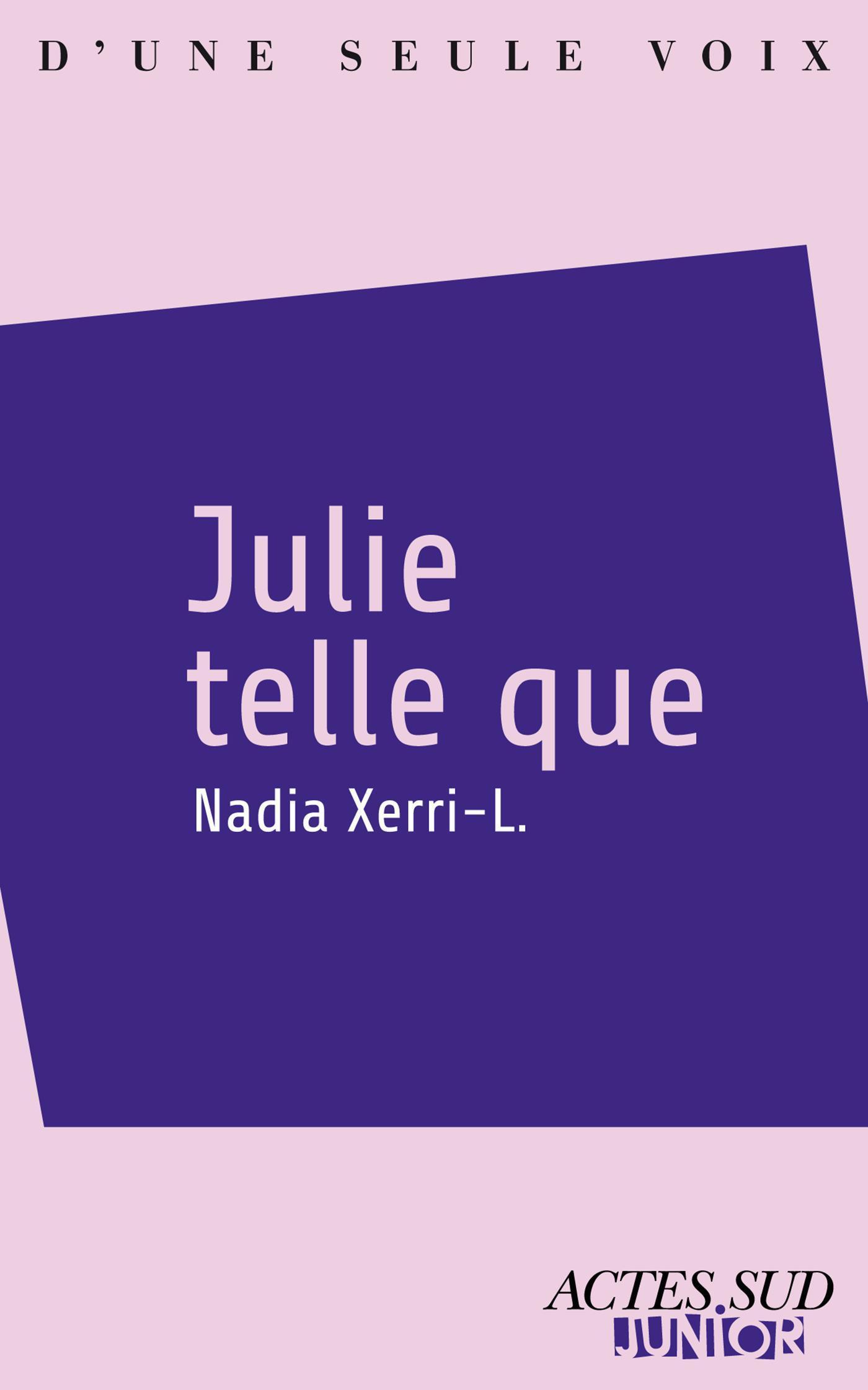 Julie telle que |