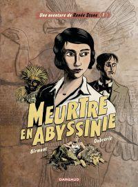 Renée Stone - tome 1 - Meurtre en Abyssinie | Birmant, Julie. Auteur