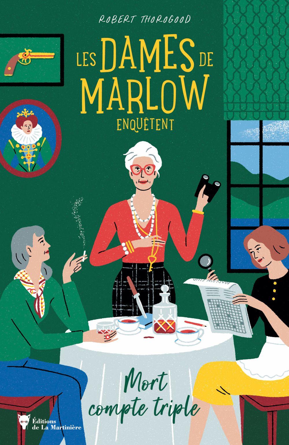 Les Dames de Marlow enquêtent   Thorogood, Robert. Auteur