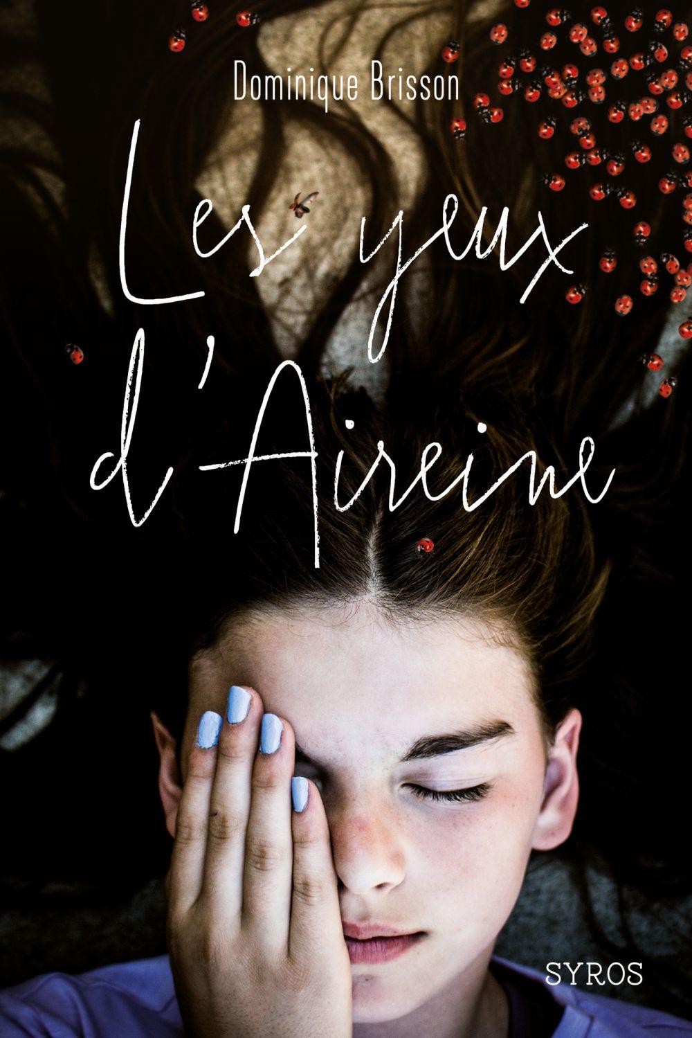 Les Yeux d'Aireine | Brisson, Dominique