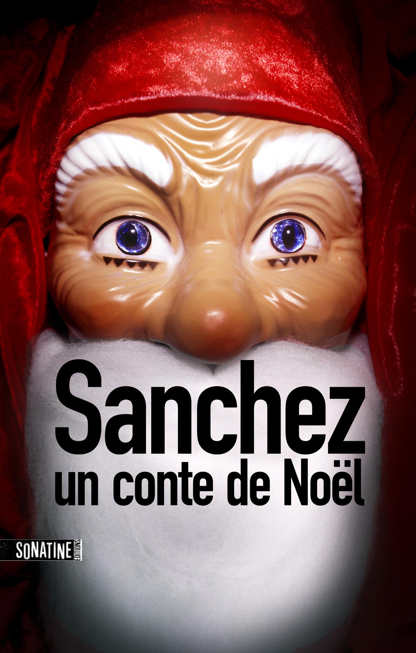 Sanchez : Un conte de Noël | ANONYME,