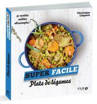 Plats de légumes - super facile | Liégeois, Véronique