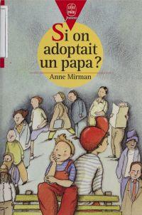 Si on adoptait un papa ?