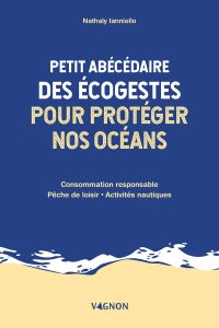 Image de couverture (Petit abécédaire des écogestes pour protéger nos océans)