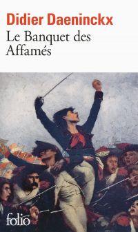 Le banquet des Affamés | Daeninckx, Didier (1949-....). Auteur