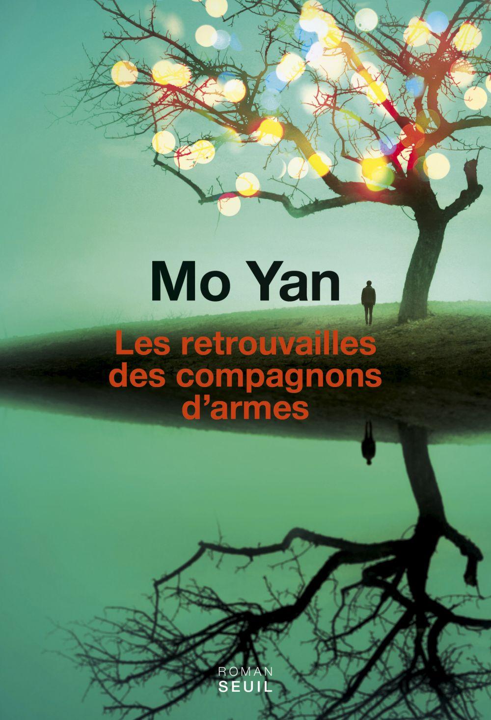 Les Retrouvailles des compagnons d'armes | Mo Yan, . Auteur