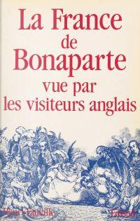 La France de Bonaparte vue ...
