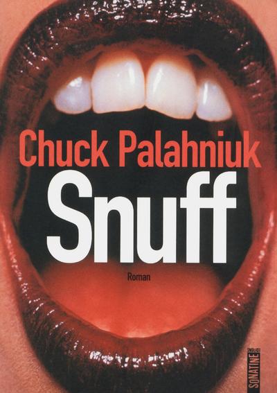 Snuff   PALAHNIUK, Chuck