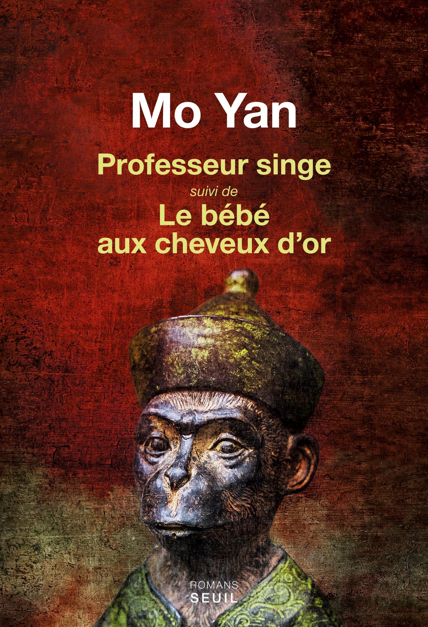 Professeur singe suivi de Le Bébé aux cheveux d'or | Mo Yan,