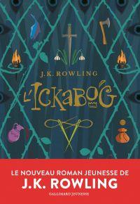 L'Ickabog | Rowling, J. K.. Auteur
