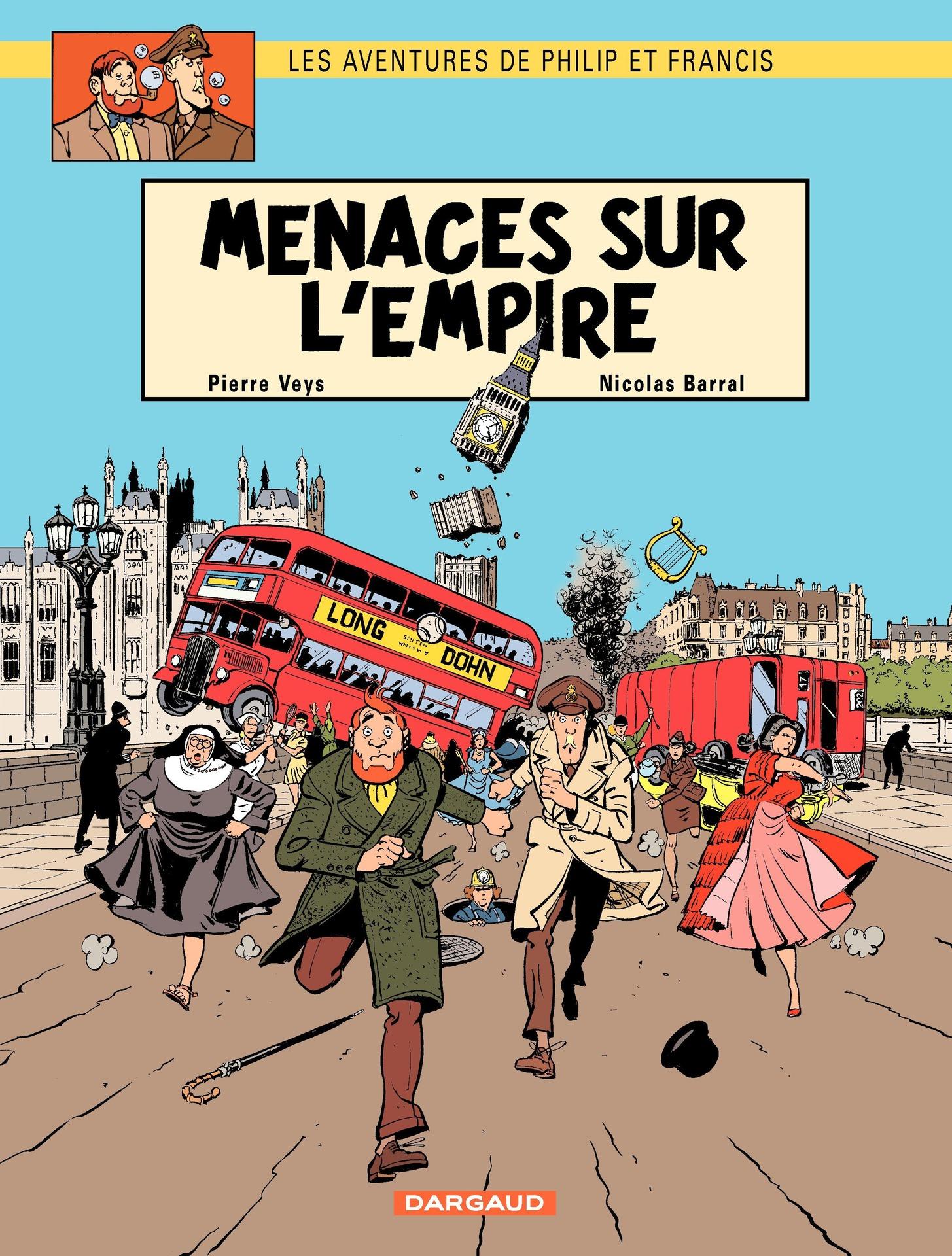 Les aventures de Philip et Francis - Tome 1 - Menaces sur l'Empire