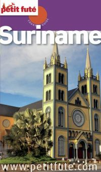 Suriname 2014 Petit Futé
