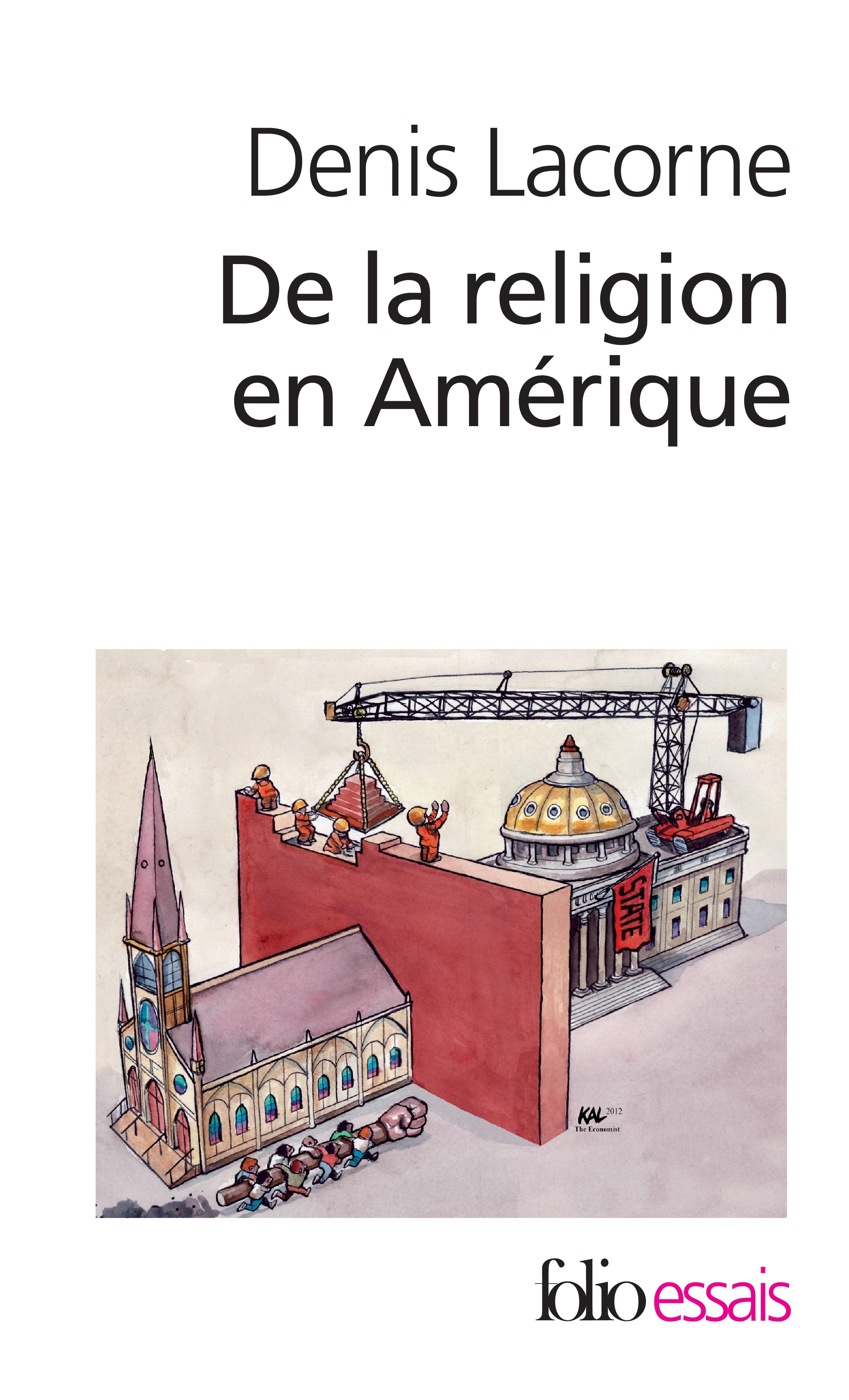 De la religion en Amérique. Essai d'histoire politique