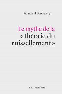 """Le mythe de la """" théorie du ruissellement """""""
