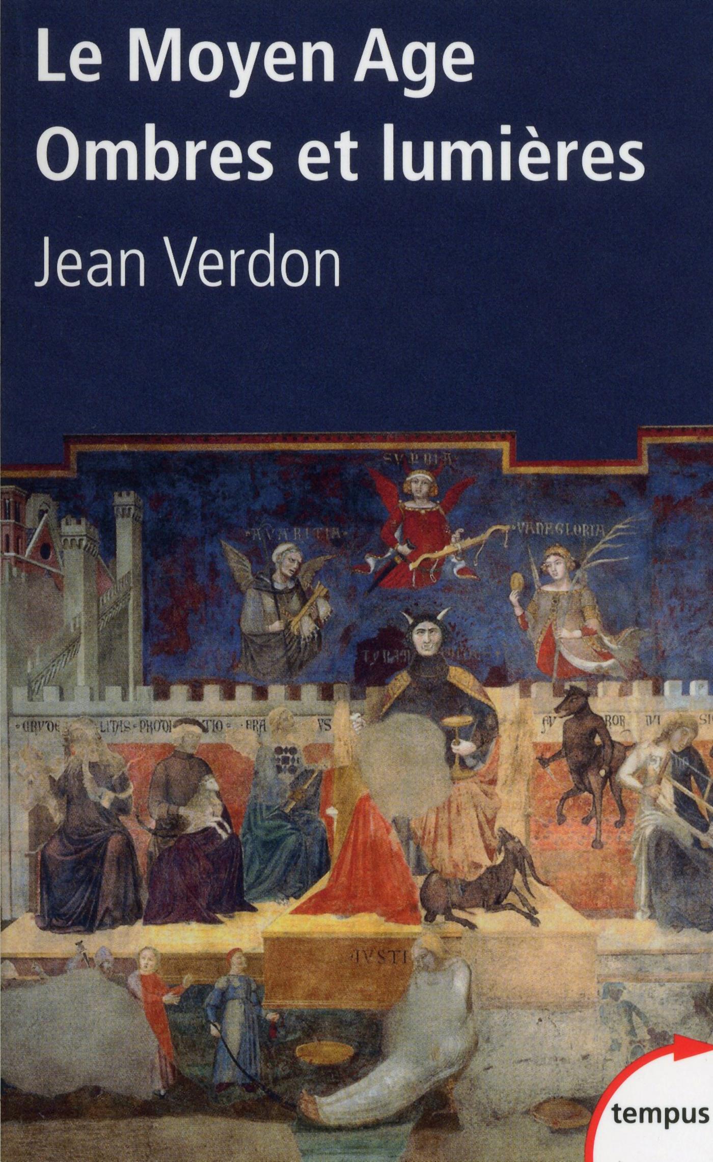 Le Moyen Age, ombres et lumières | VERDON, Jean