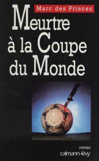 Meurtre à la coupe du monde