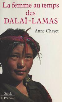 La femme au temps des dalaï...