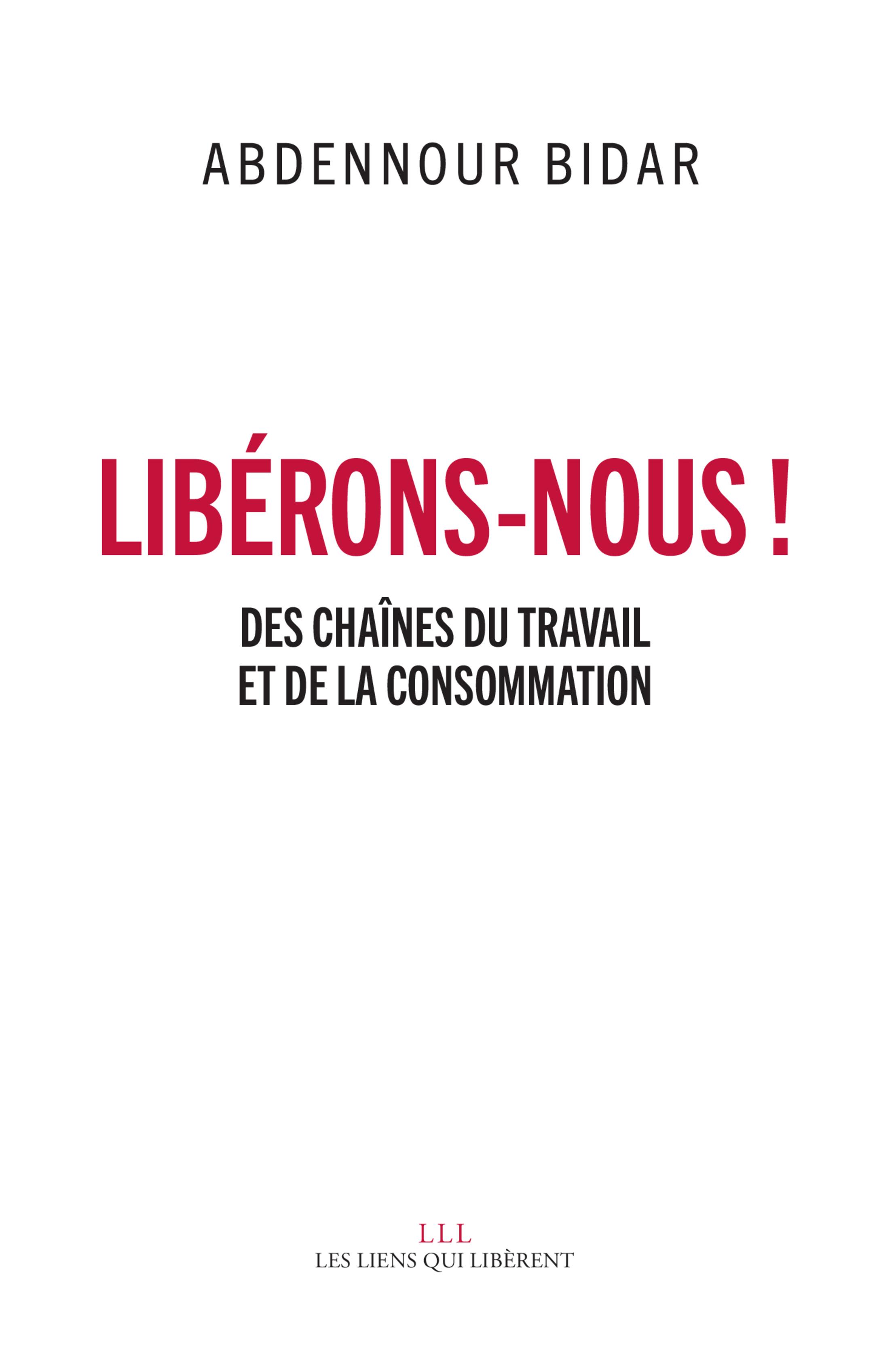 Libérons-nous ! | Bidar, Abdennour