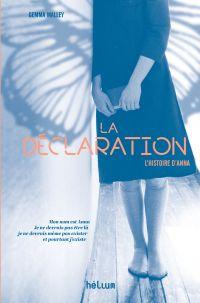 La Déclaration | Malley, Gemma. Auteur