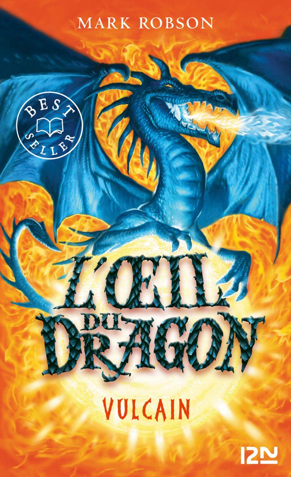 L'œil du dragon - tome 01 : Vulcain | Robson, Mark