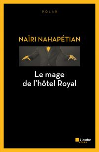 Le mage de l'hôtel Royal