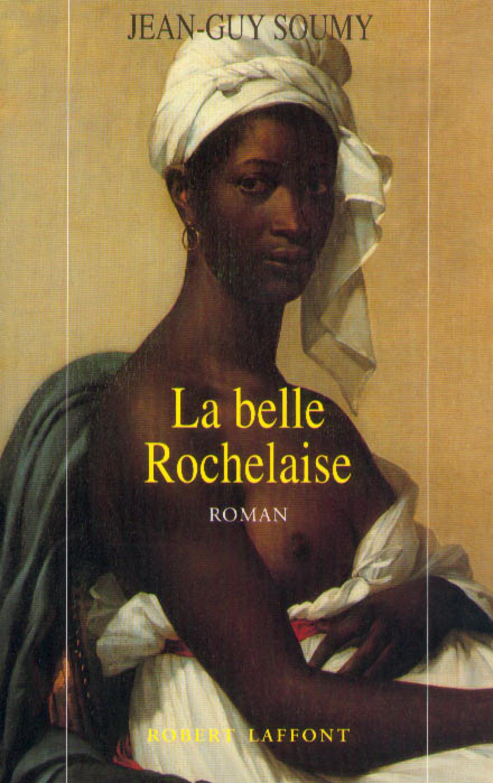 La Belle Rochelaise | SOUMY, Jean-Guy