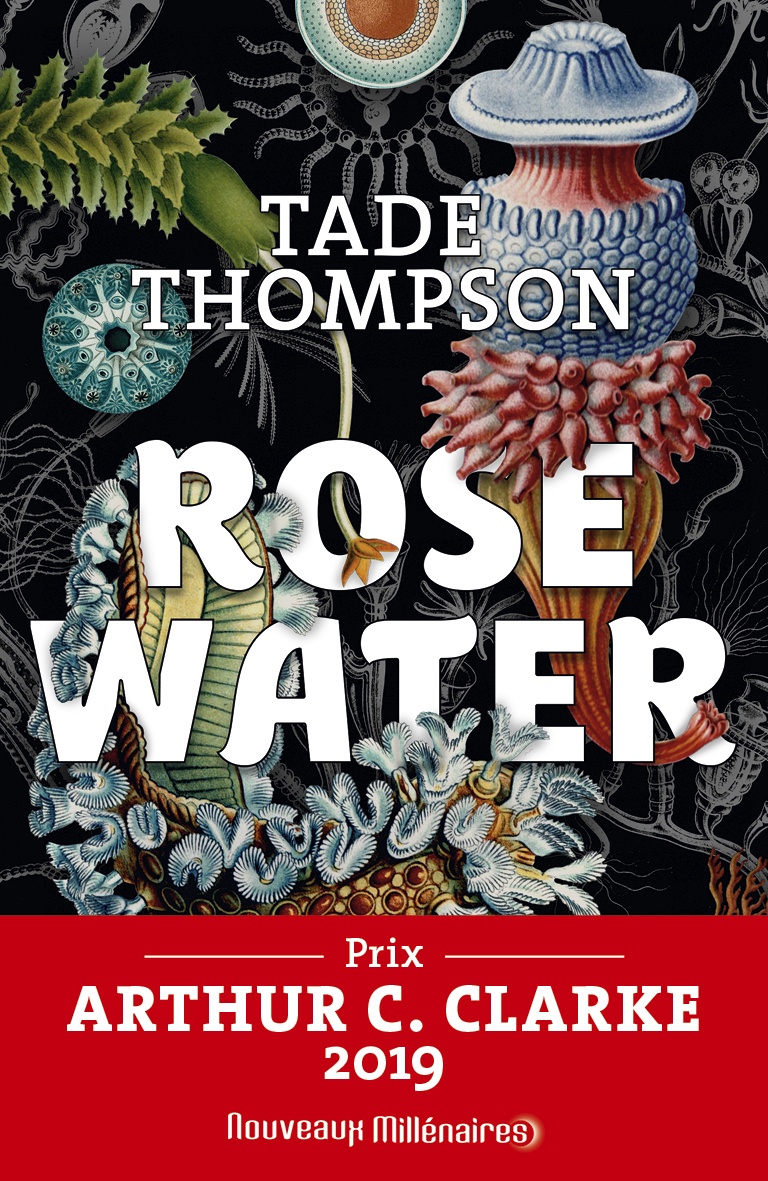 Rosewater (Tome 1) |